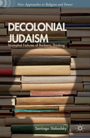 Decolonial Judaism: Jews, Antisemitism and the Global South