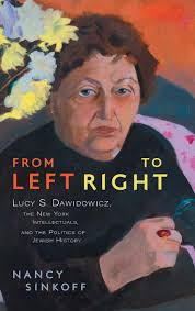 POSTPONED – Writing a Life in History: Holocaust Historian Lucy S. Dawidowicz (1915-1990)