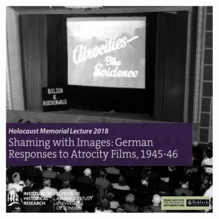 Shaming with Images: German Responses to Atrocity Films, 1945-46