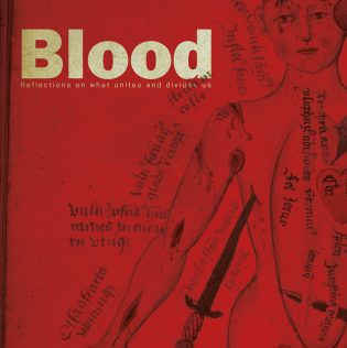 Blood – reflections on what unites and divides us