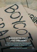 Boycotts from the American Revolution to BDS