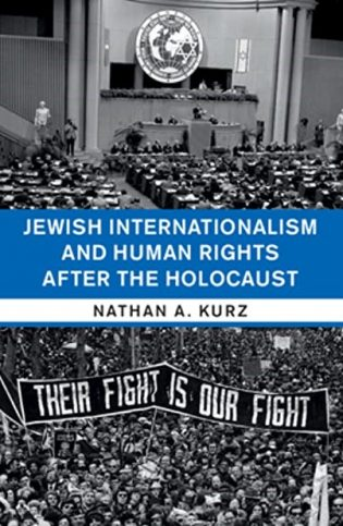 Jewish Internationalism and Human Rights after the Holocaust