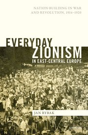 Everyday Zionism in East-Central Europe